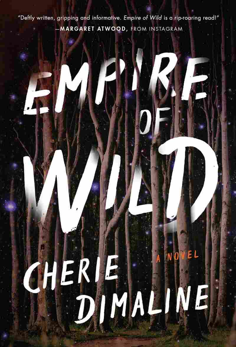 Empire of Wild, by Cherie Dimaline