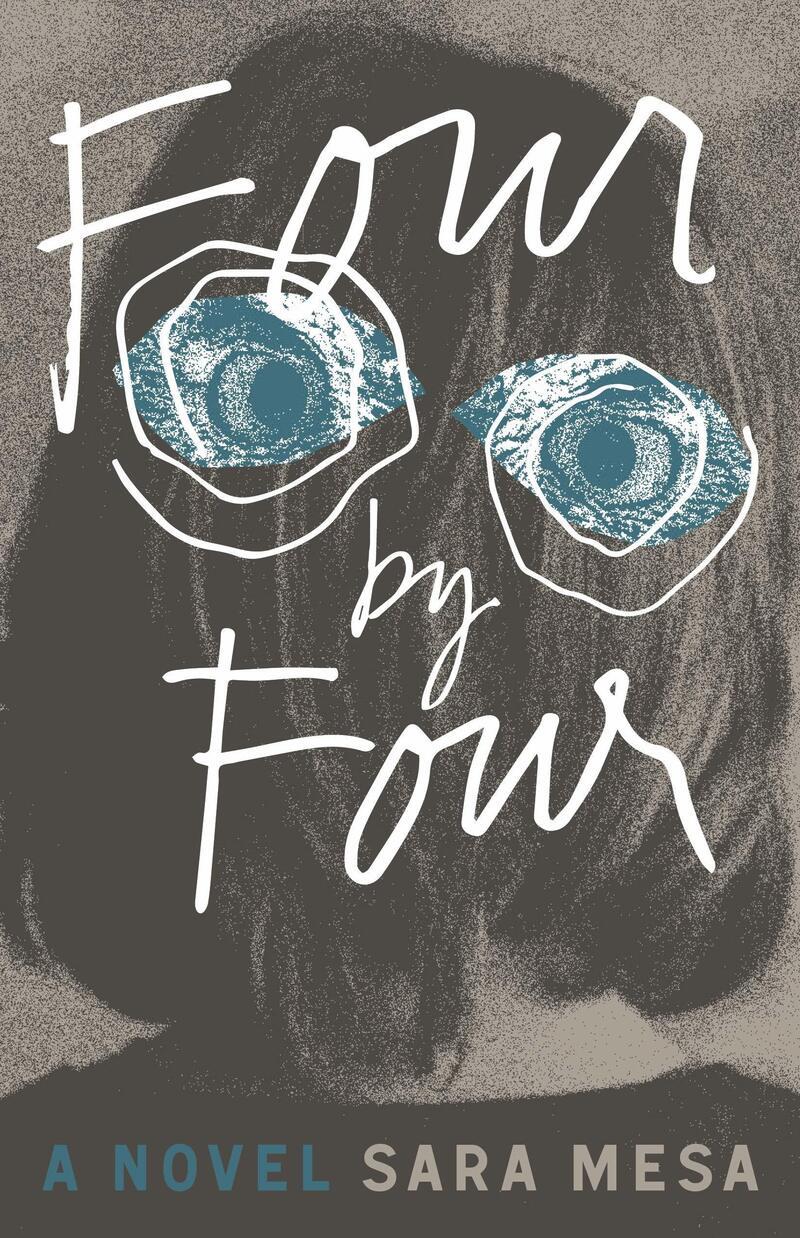 Four by Four, by Sara Mesa