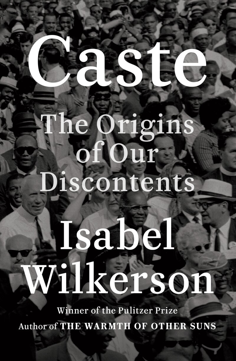 America's 'Caste' System: Isabel Wilkerson Says It's More Than Racism : NPR