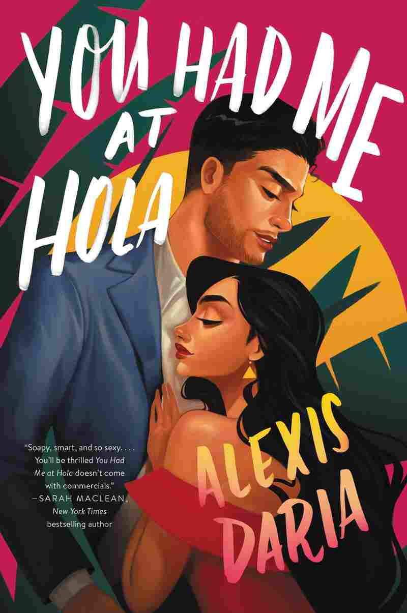 You Had Me at Hola, by Alexis Daria