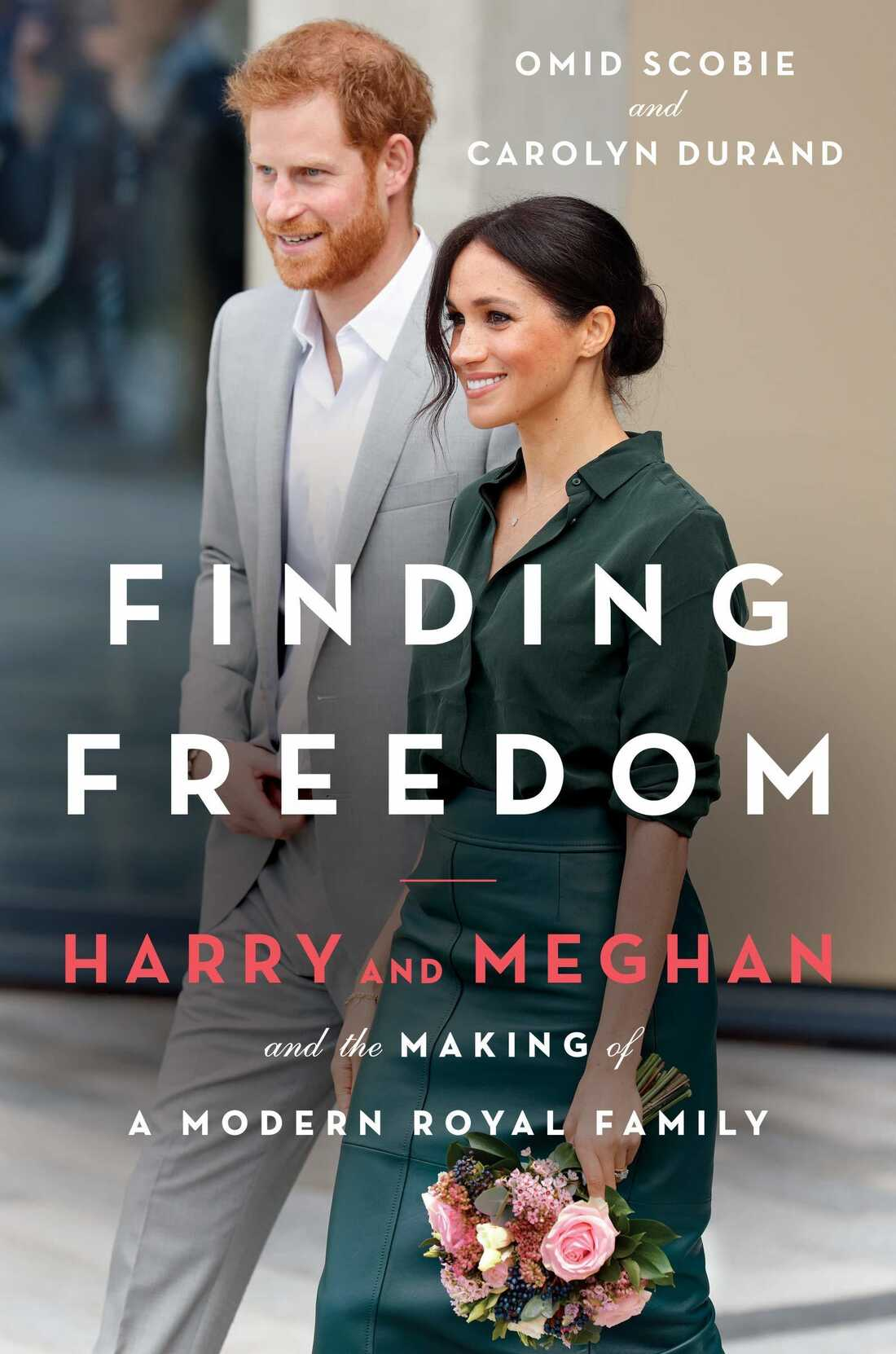 Finding Freedom by Omid Scobie and Carolyn Durand