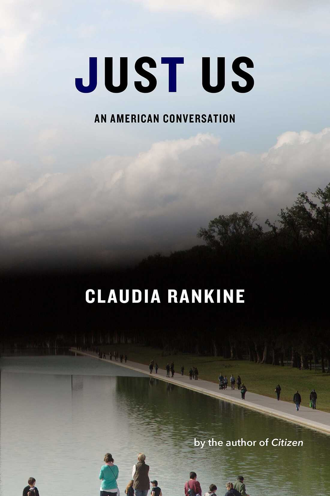 Just Us, by Claudia Rankine