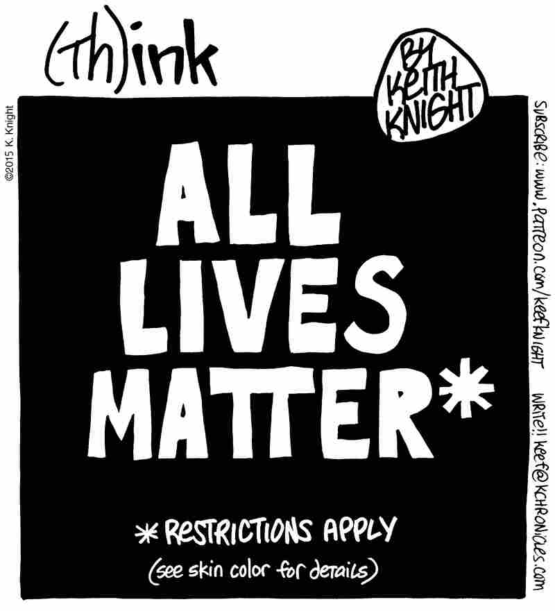 """""""All Lives Matter"""" cartoon"""