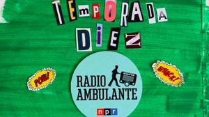 La décima temporada de Radio Ambulante estrena el 15 de septiembre