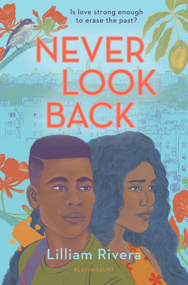 Never Look Back, by Lilliam Rivera