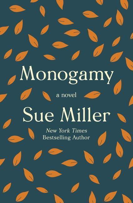 Monogamy, by Sue Miller