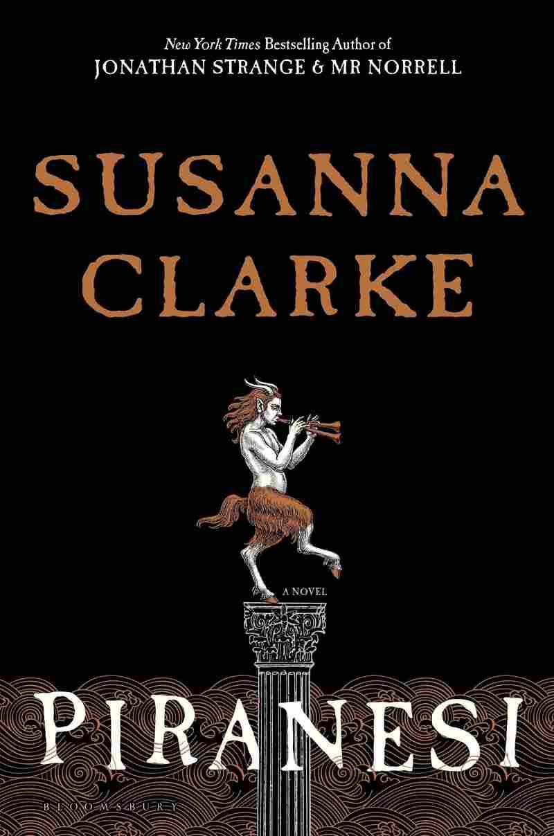 Piranesi by Susanna Clarke