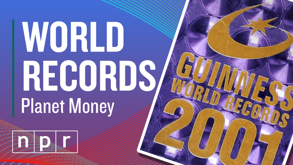 Planet Money Shorts - World Records