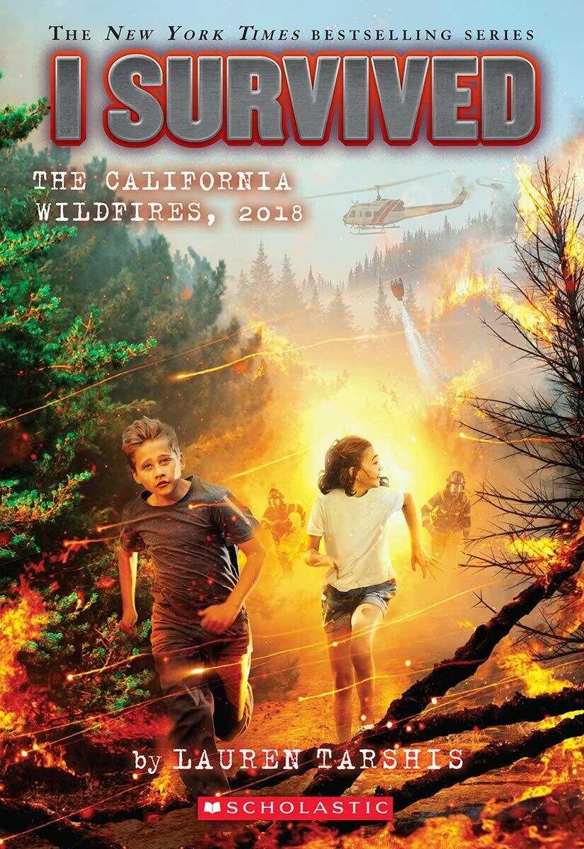 I Survived the California Wildfires, by Lauren Tarshis