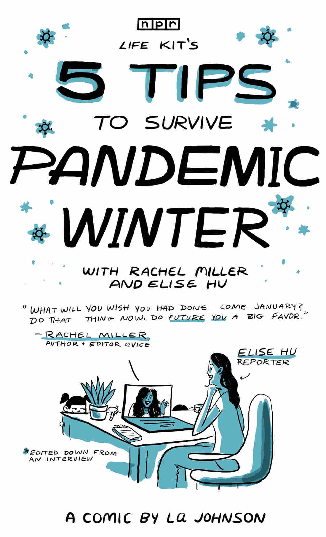 Life Kit's 5 Tips For Preparing For Pandemic Winter, from Rachel Miller and Elise Hu. Based on an interview between reporter Elise Hu and VICE journalist and author Rachel Miller.