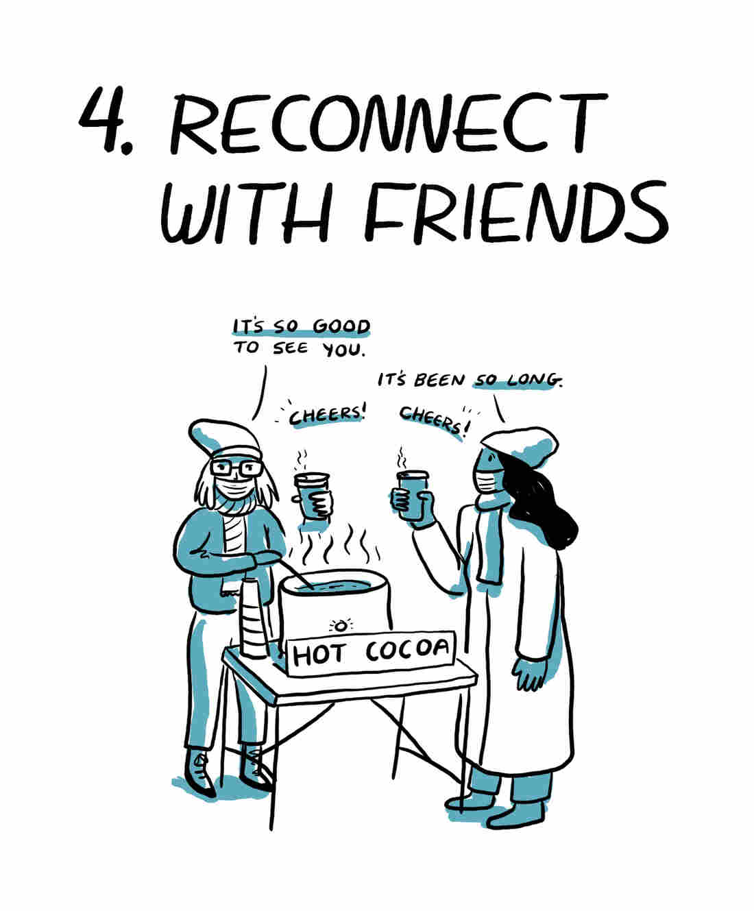 4. Reconnect with friends.