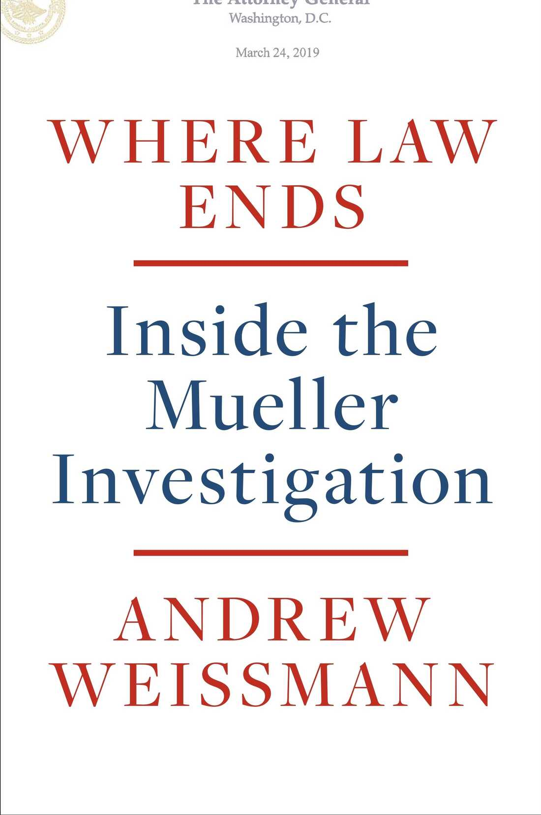 Where Law Ends, by Andrew Weissmann