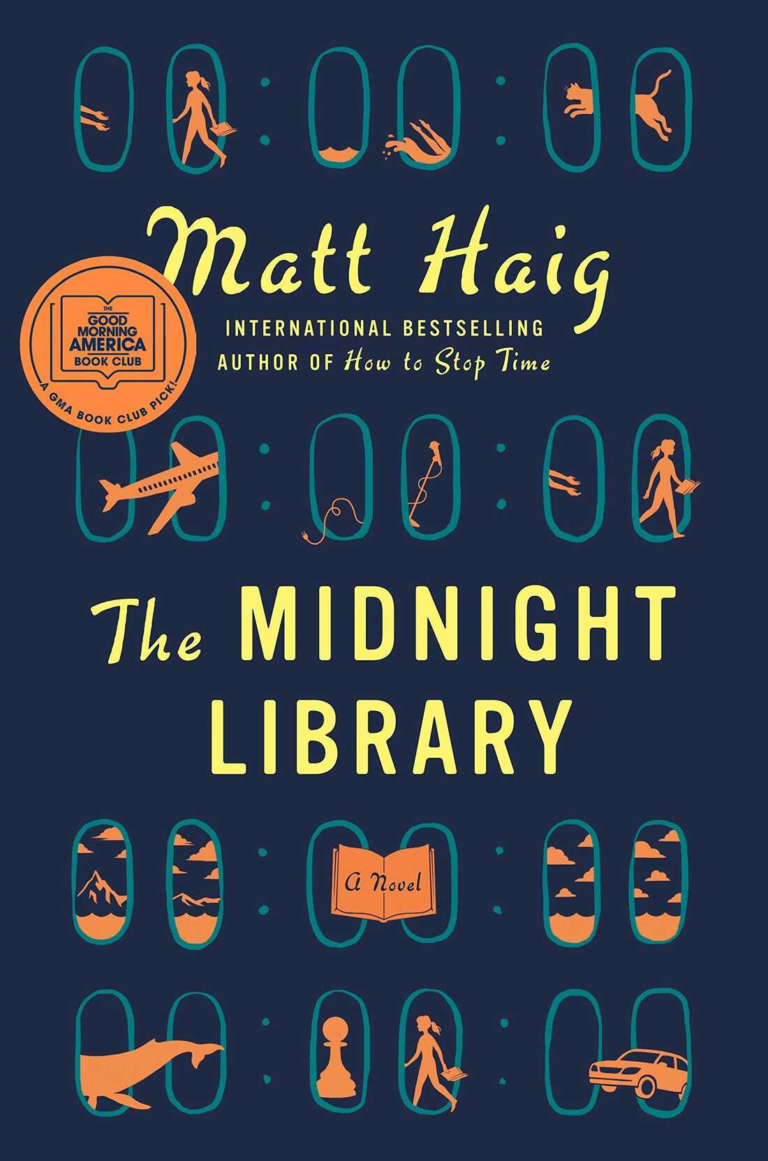 The Midnight Library, by Matt Haig