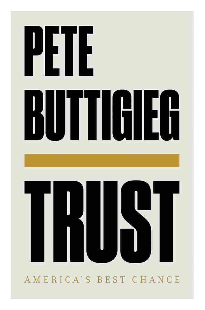Trust, by Pete Buttigeig
