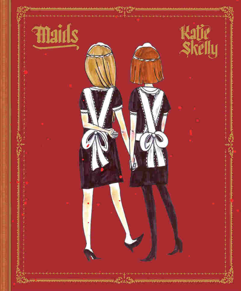 Maids, by Katie Skelly