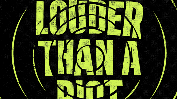 Louder Than A Riot: The Soundtrack