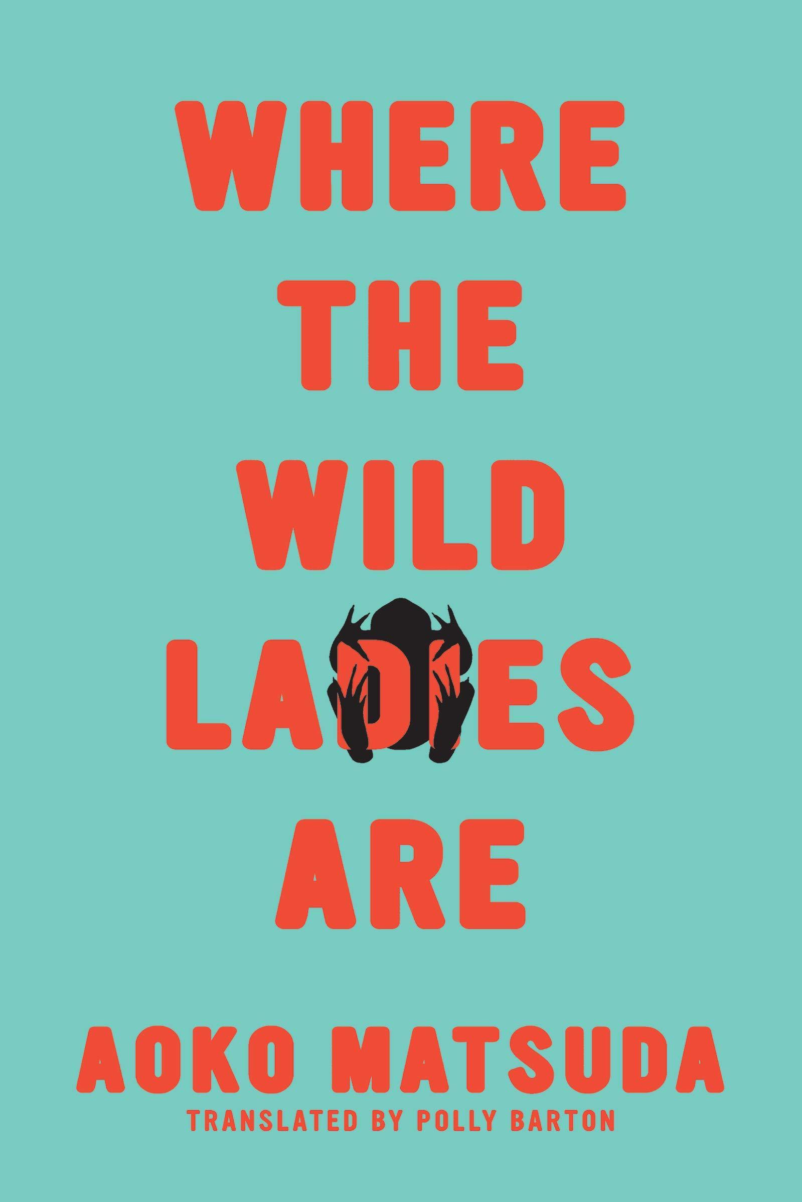 Review: 'Where The Wild Ladies Are,' By Aoko Matsuda : NPR