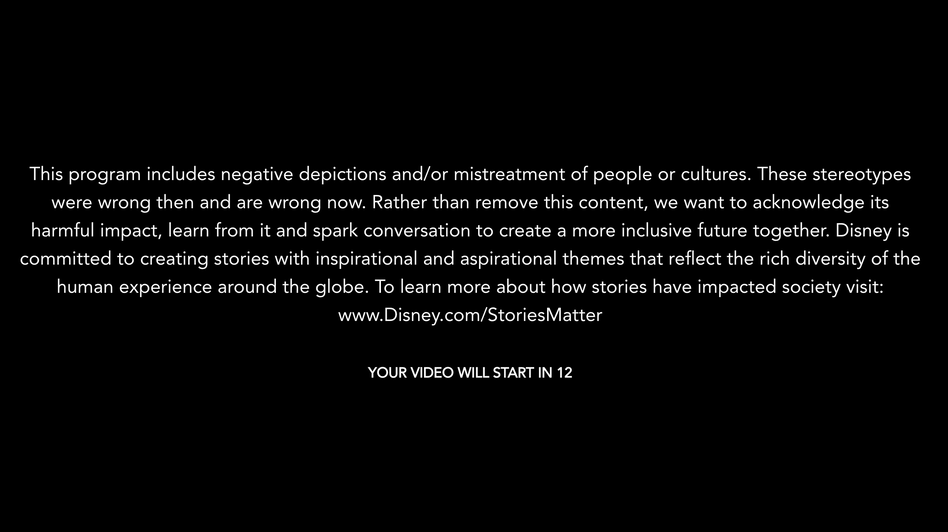 When viewing certain old Disney movies, a message appears before the title plays for several seconds and in the program's description.