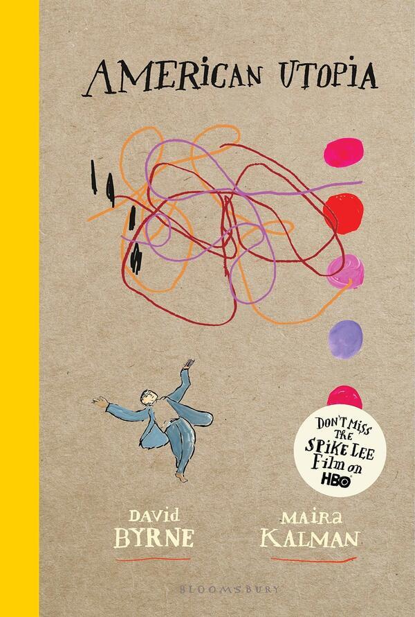 American Utopia, David Byrne amd Maira Kalman