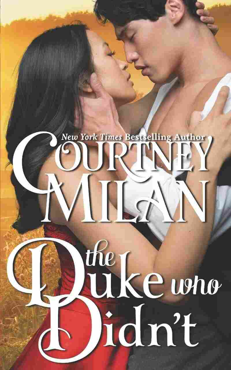 The Duke Who Didn't, by Courtney Milan
