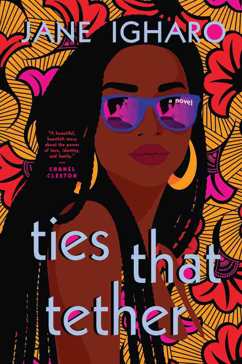 Ties that Tether, by Jane Igharo