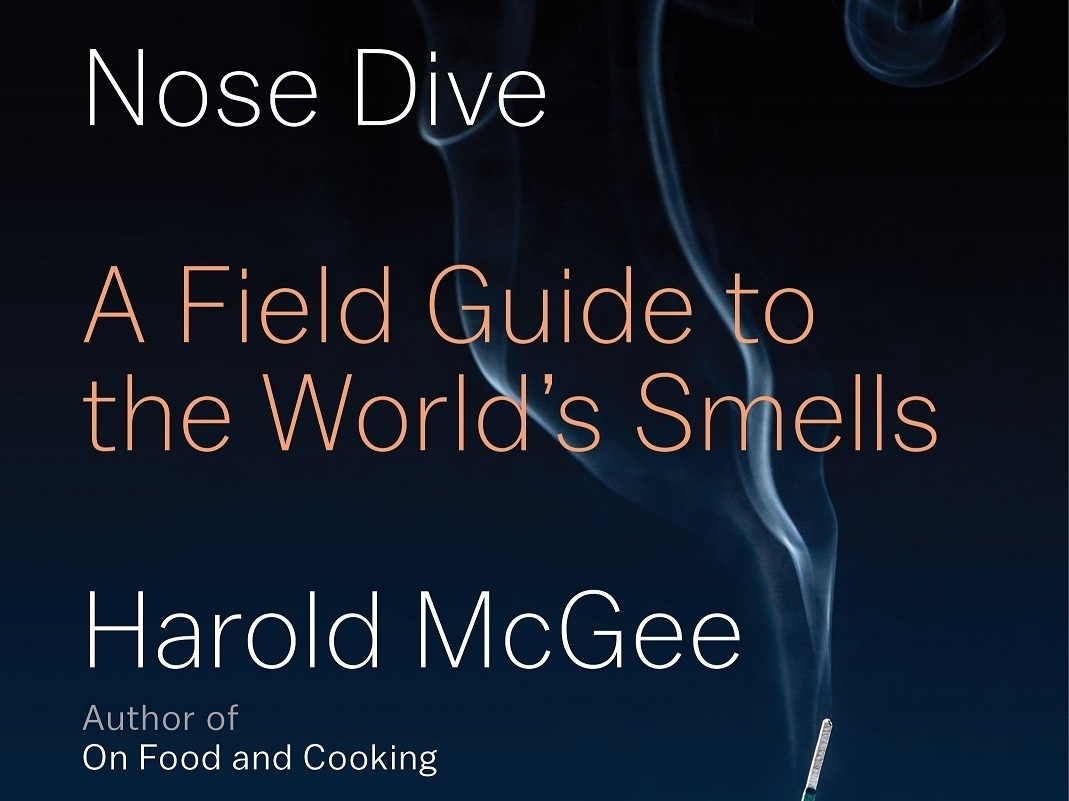 Nose Dive, by Harold McGee