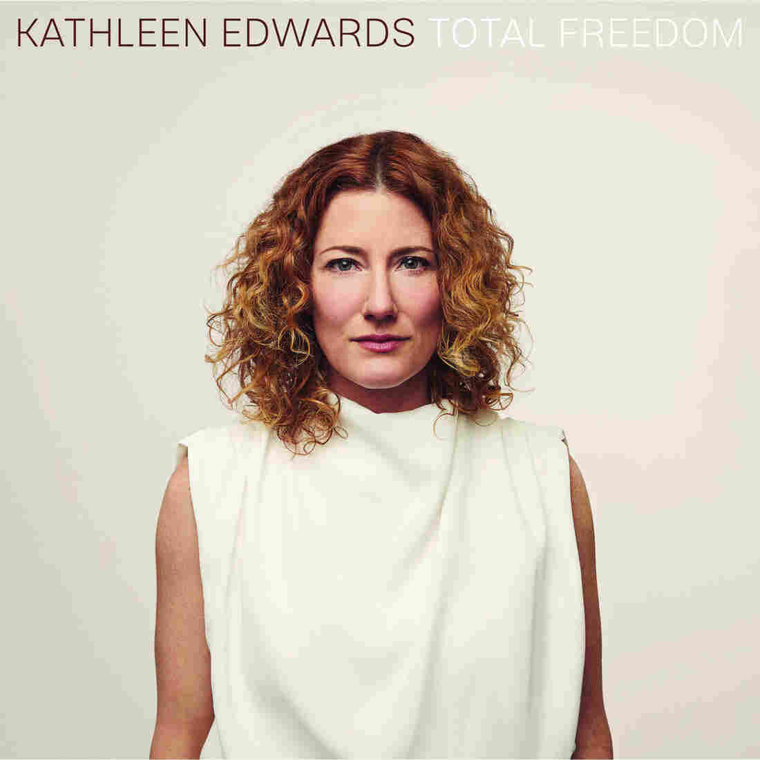 Kathleen Edwards, Total Freedom
