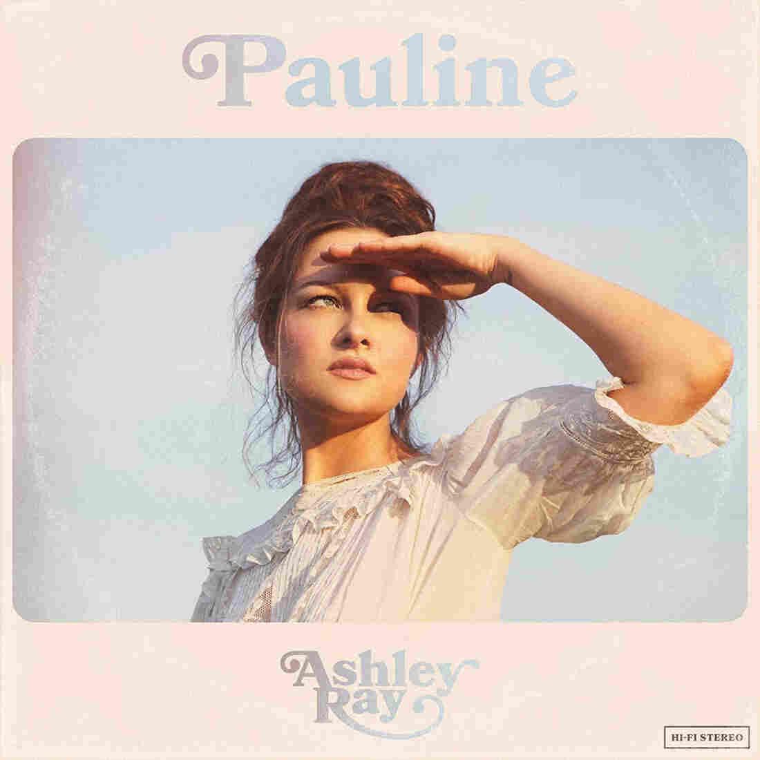 Ashley Ray, Pauline