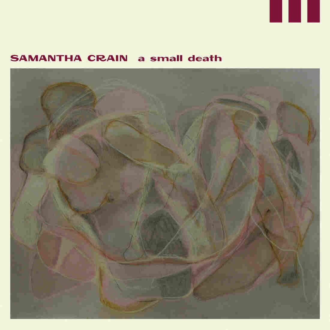 Samantha Crain, A Small Death