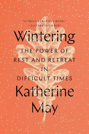 Wintering, by Katherine May