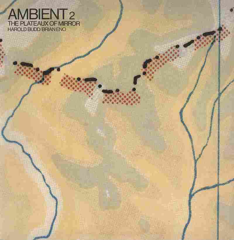 Brian Eno and Harold Budd, The Plateaux of Mirrors