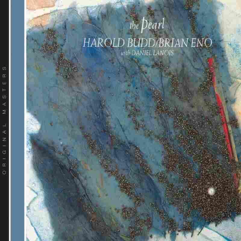 Brian Eno and Harold Budd, The Pearl