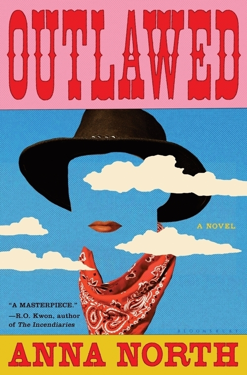 Outlawed, by Anna North