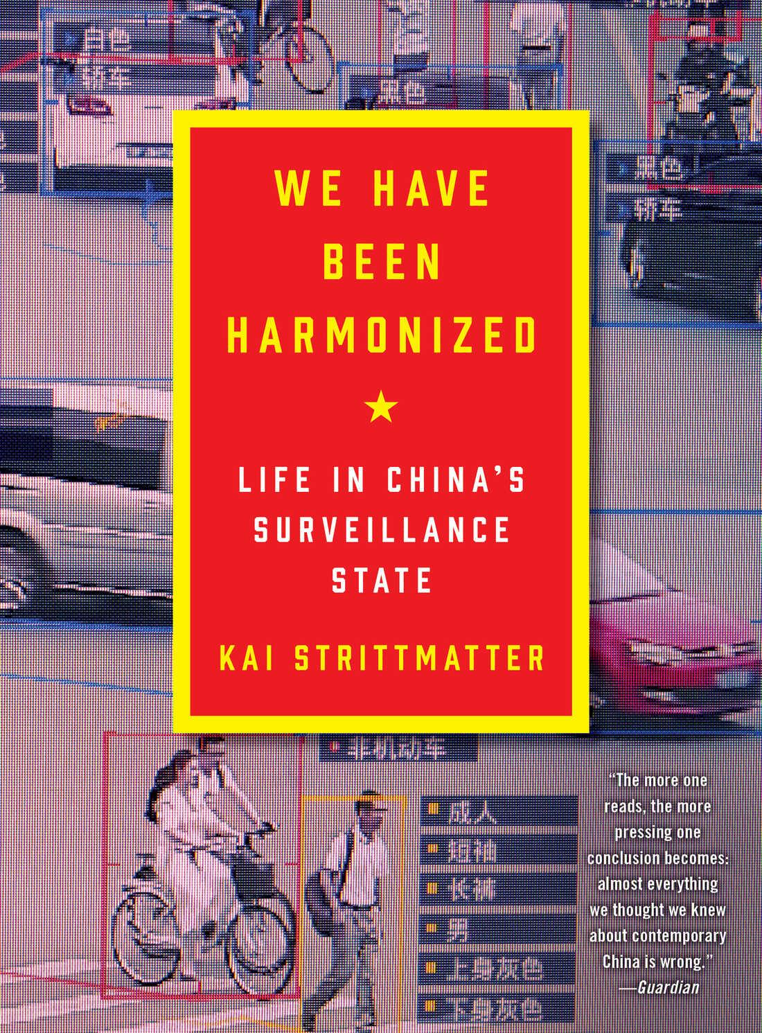 We Have Been Harmonized by Kai Strittmatter