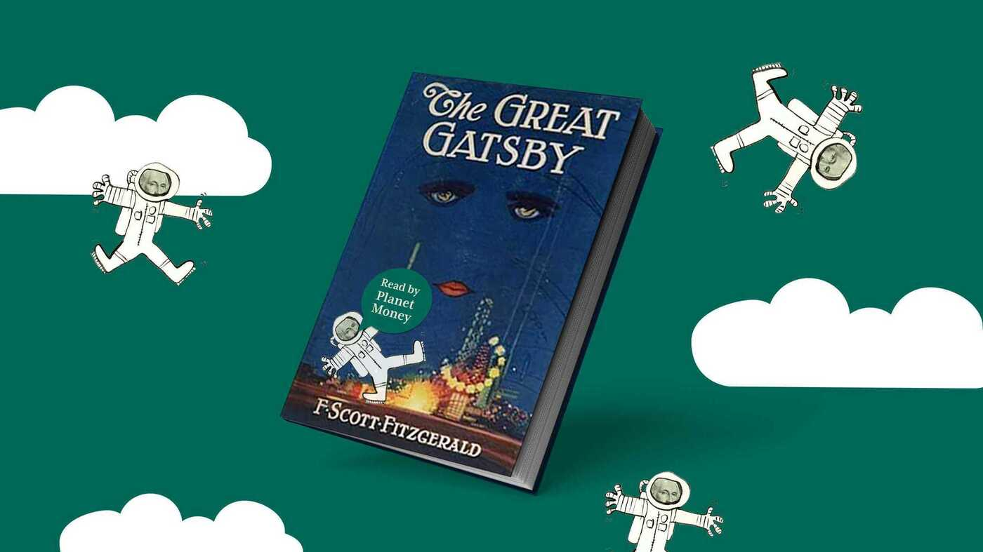 The Great Gatsby Performed By NPR's Planet Money : Planet Money - NPR