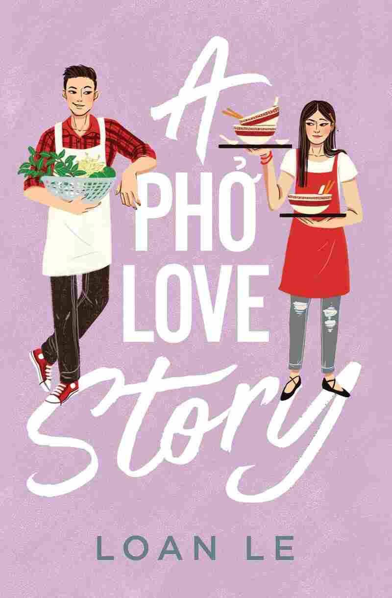 A Pho Love Story, by Loan Le