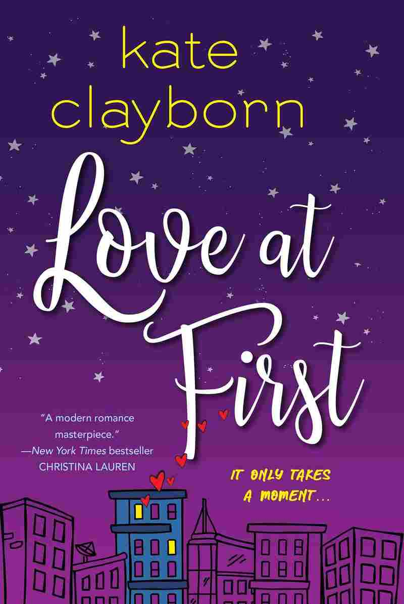 Love at First, by Kate Clayborn