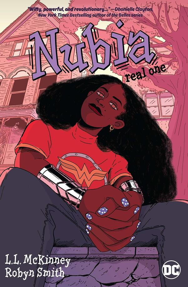 Nubia: Real One, by L.L. McKinney and Robyn Smith