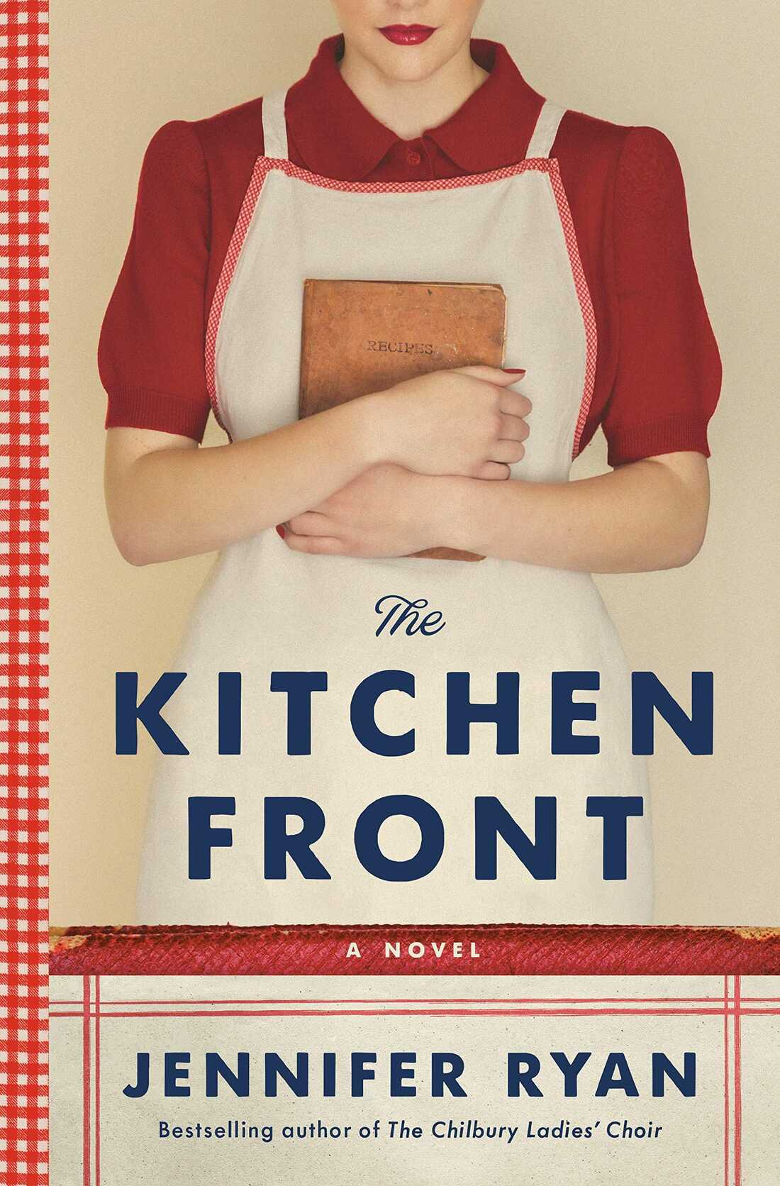The Kitchen Front, by Jennifer Ryan