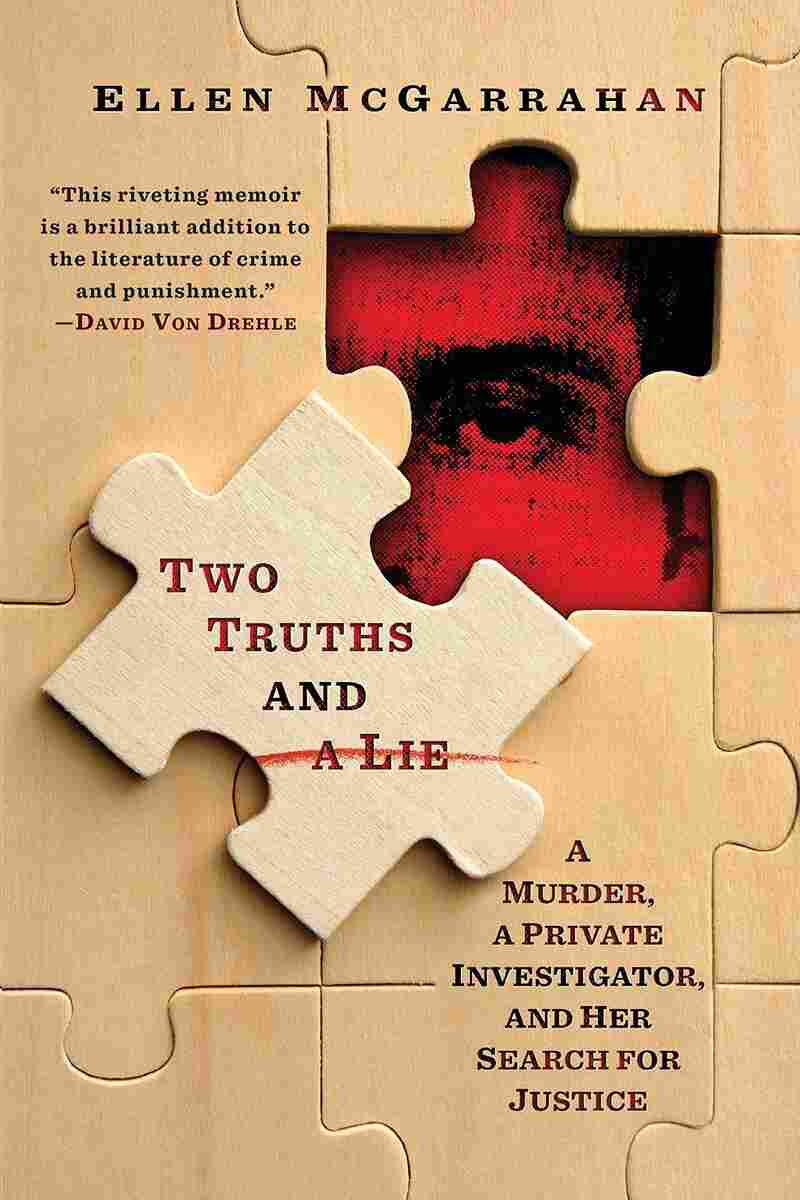 Two Truths and a Lie, by Ellen McGarrahan