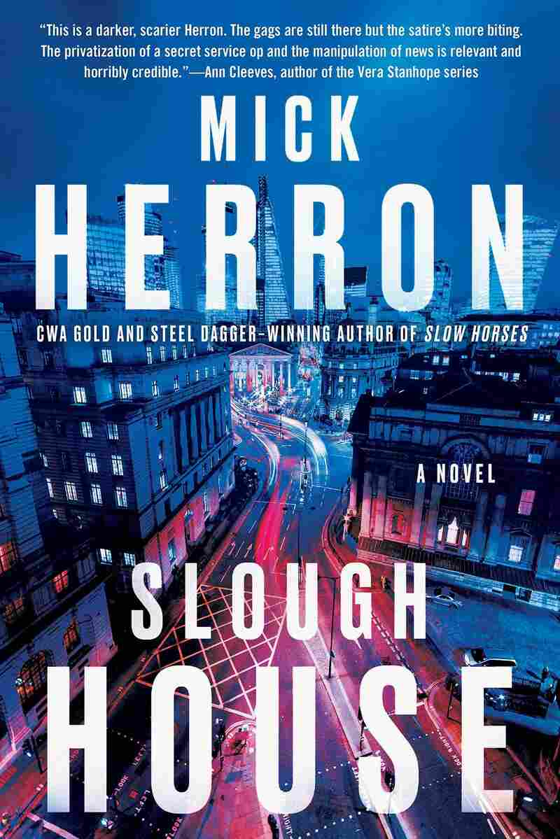Slough House, by Mick Herron