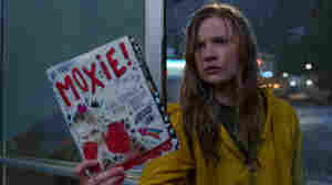 'Moxie' Says Some Things, But Not Everything, About High School Feminists