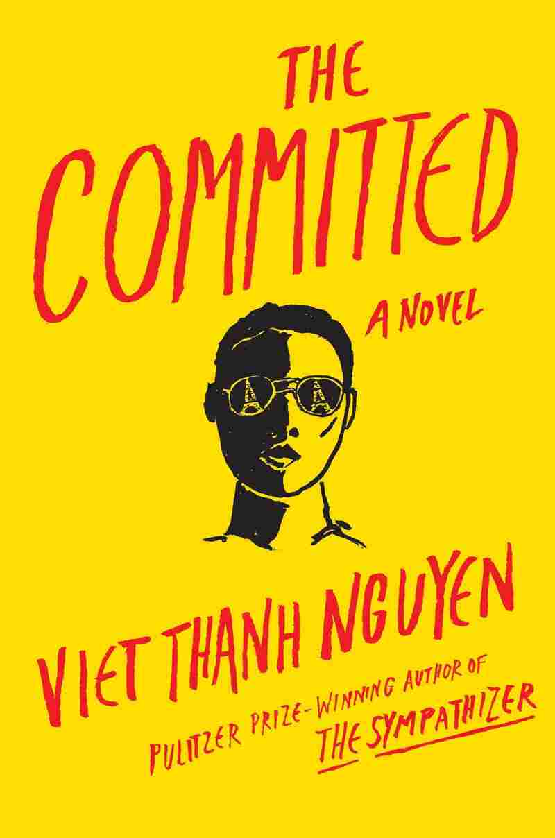 The Committed, by Viet Thanh Nguyen