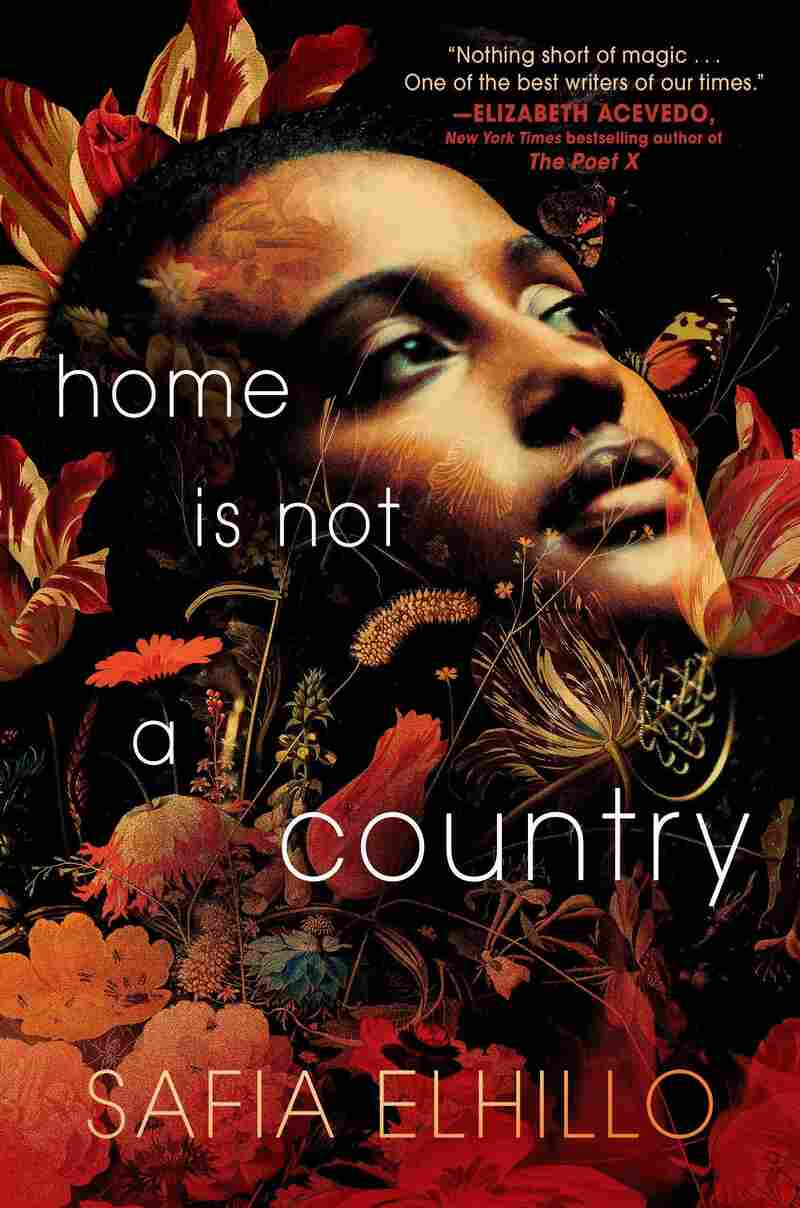 Home is Not a Country, by Safia Elhillo