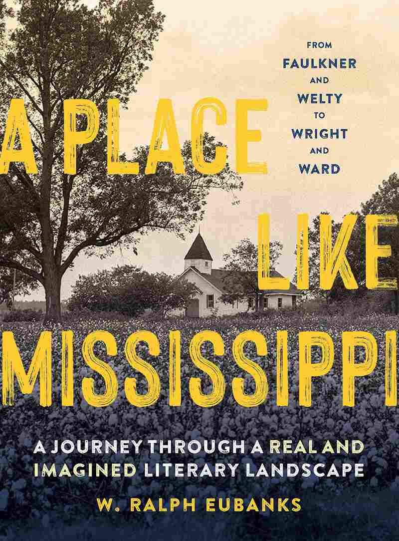 A Place Like Mississippi, by W. Ralph Eubanks