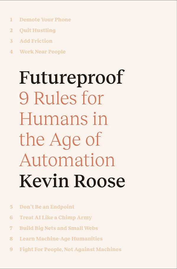 Futureproof by Kevin Roose