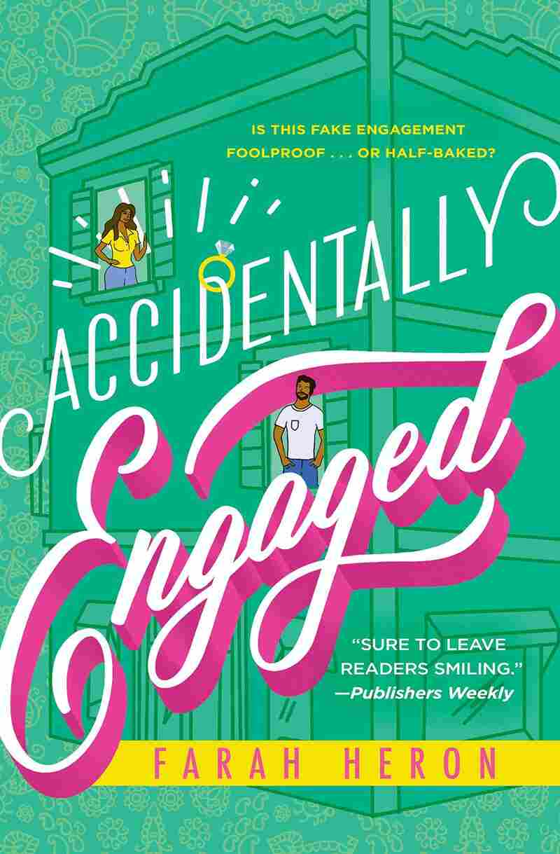Accidentally Engaged, by Farah Heron