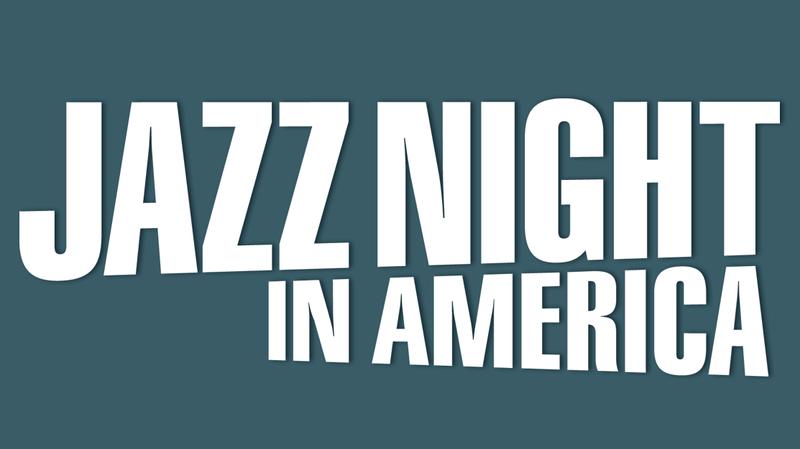 Jazz Night In America Wants To Celebrate Jazz Appreciation Month With You