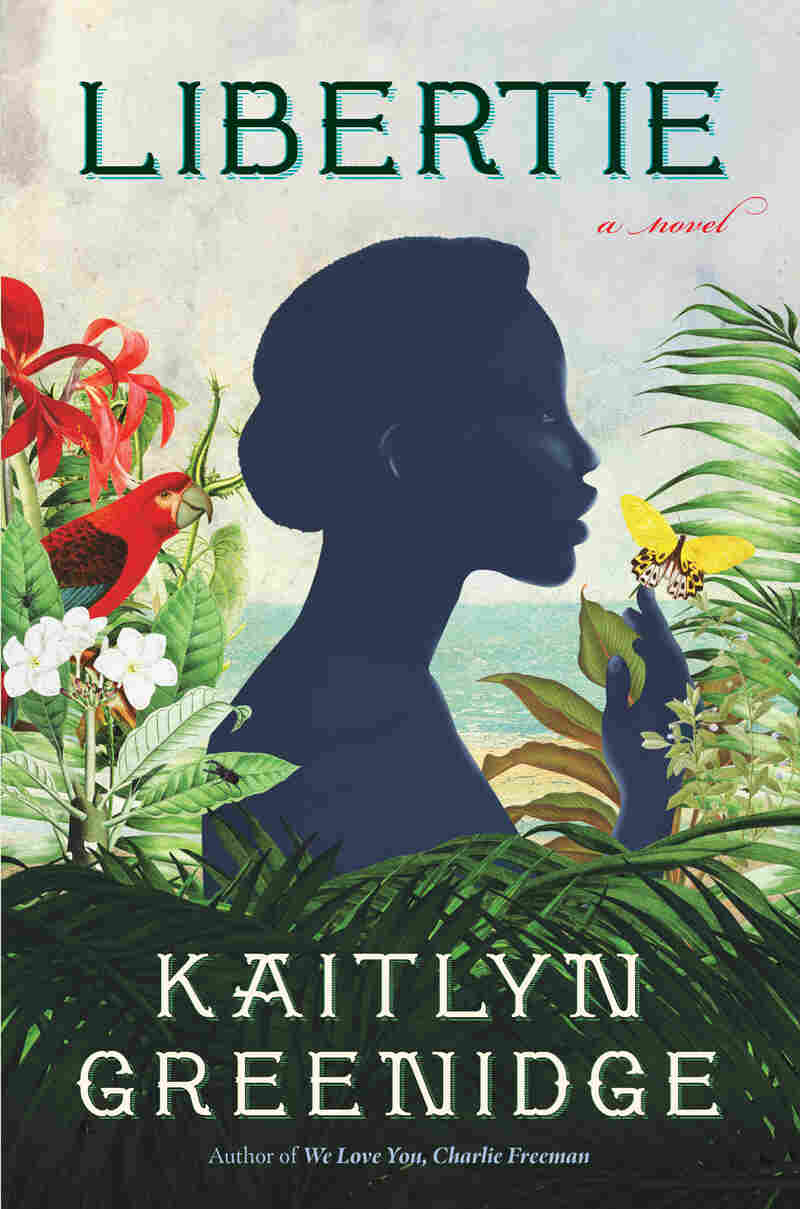 Libertie by Kaitlyn Greenidge