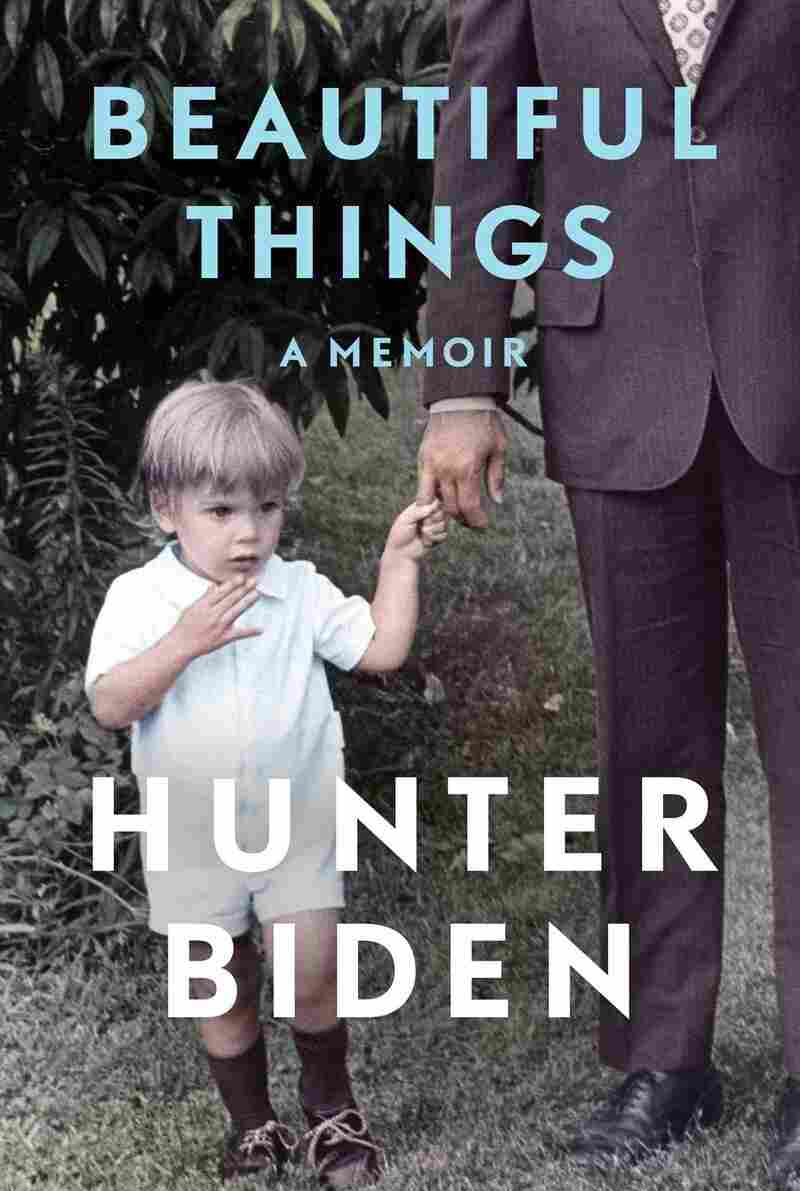 Beautiful Things: A Memoir, by Hunter Biden